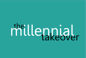 Millennial Takeover